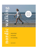 Nordic Walking, materiaal, techniek en training