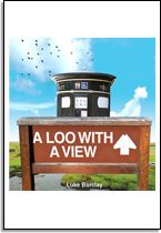 Luke Barclay: A loo with a view