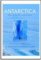 David McGonigal en Dr. Lyn Woodworth: Antarctica, het blauwe continent