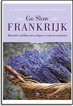 Alastair Sawday en Ann Cooke-Yarborough: Go Slow Frankrijk