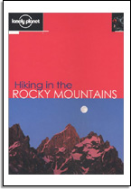 Lonely Planet: Hiking in the Rocky Mountains