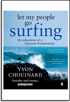 Yvon Chouinard: Let my people go surfing