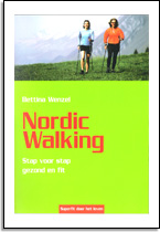 Bettina Wenzel: Nordic Walking (Stap voor stap gezond en fit)