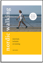 Geert Hulshof: Nordic Walking, materiaal, techniek en training