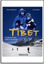 Dieter Glogowski en Franz Binder: Tibet - Escape from the roof of the world