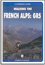 Martin Collins: Walking the French Alps: GR5