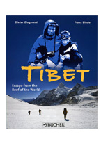 Tibet - Escape from the roof of the world
